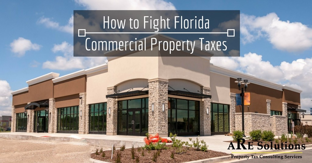 Commercial Property Assessment : How to fight florida commercial property taxes are solutions